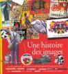 Une histoire des images - Claire d' Harcourt, Pierre Marchand