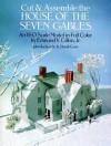 Cut & Assemble House of the Seven Gables - Edmund V. Gillon, Gillon