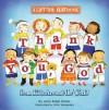 Thank You, God: A Lift-the-Flap Book (From Kids Around The World) - Allia Zobel Nolan, Miki Sakamoto