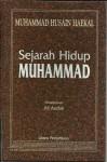 Sejarah hidup Muhammad - Muhammad Husain Haekal, Ali Audah