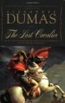 The Last Cavalier - Alexandre Dumas