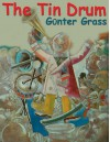 The Tin Drum: Library Edition - Günter Grass, Fred Williams