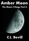 Amber Moon - C.L. Bevill