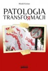 Patologia transformacji - Kieżun Witold