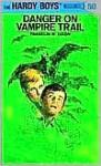 Danger on Vampire Trail - Franklin W. Dixon, George Wilson
