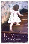 Lily: A Ghost Story - Adèle Geras