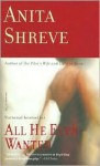 All He Ever Wanted - Anita Shreve