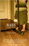 Baby and Other Stories - Paula Bomer