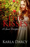 The Five Kisses (Pride Meets Prejudice #1) - Karla Darcy