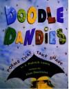 Doodle Dandies: Poems That Take Shape - J. Patrick Lewis, Lisa Desimini