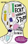 Eine echt verrückte Story - Ned Vizzini, Werner Schmitz, Silvia Morawetz