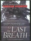 To the Last Breath - Carlton Stowers