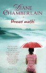 Prawo matki - Diane Chamberlain, Maciejka Mazan