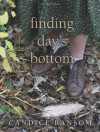 Finding Day's Bottom - Candice F. Ransom