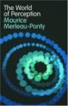 World of Perception - Maurice Merleau-Ponty