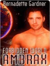 Forbidden World - Bernadette Gardner