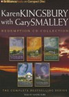 Karen Kingsbury Redemption Collection: Redemption, Remember, Return, Rejoice, Reunion - Karen Kingsbury, Gary Smalley, Sandra Burr