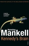 Kennedy's Brain - Henning Mankell, Laurie Thompson