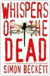 Whispers of the Dead Whispers of the Dead - Simon Beckett