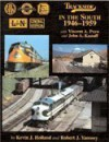 Trackside in the South 1946-1959 with John Knauff and Vincent Purn - Kevin J. Holland, Robert J. Yanosey