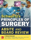 Schwartz's Principles of Surgery ABSITE and Board Review, 10/e - F. Brunicardi, Dana Andersen, Timothy Billiar, David Dunn, John Hunter, Jeffrey Matthews, Raphael E. Pollock