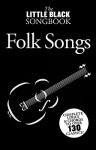 Little Black Songbook of Folk Songs - Music Sales Corp.