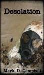 Desolation - Mark D. Campbell