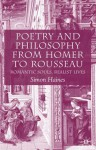 Poetry and Philosophy from Homer to Rousseau: Romantic Souls, Realist Lives - Simon Haines