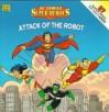 Attack of the Robot (DC Comics Superheroes) (Golden Look-Look Book and Tattoos) - Joe Edkin, Erik Doescher, Tim Harkins