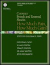 Currency Boards and External Shocks: How Much Pain, How Much Gain? - Guillermo Perry