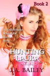 Hunting Laura - J.A. Bailey