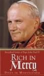 Rich in Mercy - Pope John Paul II