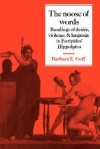 The Noose of Words: Readings of Desire, Violence and Language in Euripides' Hippolytos - Barbara Goff