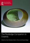 The Routledge Companion to Creativity - Rickards Tudor, Mark A. Runco, Susan Moger, Rickards Tudor