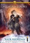 A Casa de Hades (Heroes of Olympus, #4) - Rick Riordan, Alexandre Raposo, Edmundo Barreiros