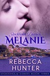Stockholm Diaries, Melanie - Rebecca Hunter