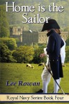 Home is the Sailor - Lee Rowan