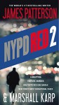 NYPD Red 2 - James Patterson, Marshall Karp