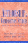 Authorship in Composition Studies - Tracy Hamler Carrick, Rebecca Moore Howard