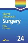Recent Advances in Surgery, Volume 24 - Irving Taylor, Colin D. Johnson