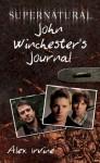 Supernatural: John Winchester's Journal - Alex Irvine