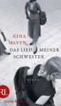 Das Lied meiner Schwester: Roman (German Edition) - Gina Mayer