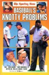 The Sporting News Baseball's Knotty Problems - Sporting News Magazine