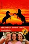 Reiterhof-Trio #11: Reitunterricht für einen Filmstar / Das Wildpferd (Sattelclub, #17, #22) - Bonnie Bryant, Simone Wiemken