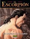 La máscara de la verdad (El Escorpión # 9) - Stephen Desberg, Enrico Marini