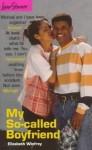 My So-Called Boyfriend - Elizabeth Winfrey