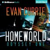 Homeworld: Odyssey One, Book 3 - Evan Currie, Benjamin L. Darcie