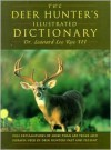 The Deer Hunter's Illustrated Dictionary - Leonard Lee Rue III