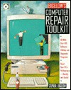 Bigelow's Computer Repair Toolkit - Stephen J. Bigelow