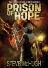 Prison of Hope - Steve McHugh